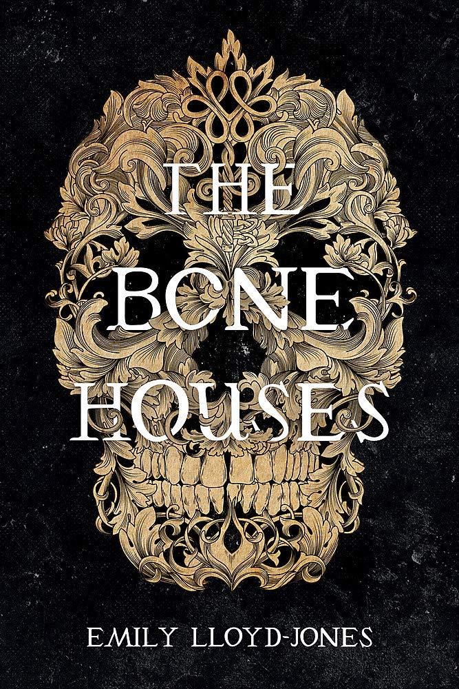 The Bone Houses Book