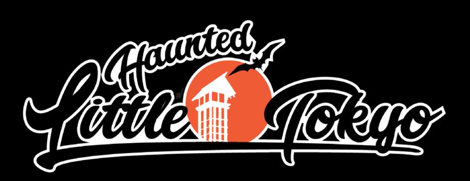 Haunted Little Tokyo